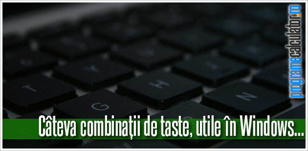 Combinații de taste în Windows